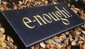 e-nough